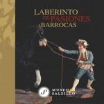 DVD Laberinto de pasiones barrocas