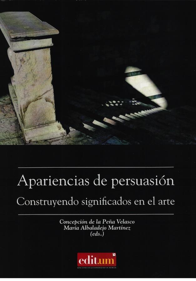 """Libro """"Apariencias de persuasión. Construyendo significados en el Arte"""""""